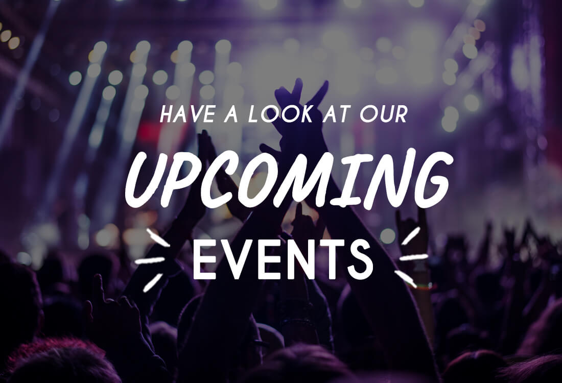 Image with text reading 'have a look at our upcoming events' for our Edinburgh bars